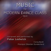 Music for Modern Dance Class, Vol 1 by Peter Lodwick