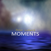 Moments, Music by Peter Lodwick